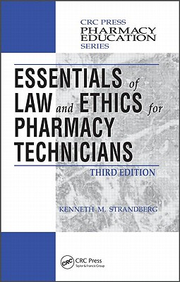 Essentials of Law and Ethics for Pharmacy Technicians By Strandberg, Kenneth M.